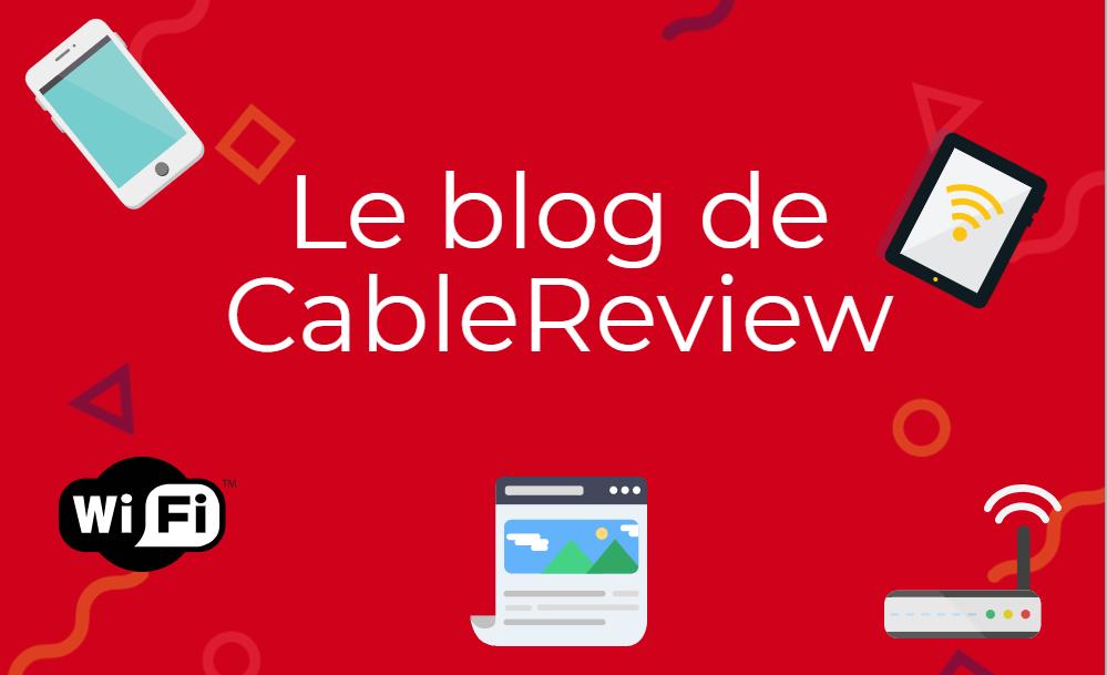 Lancement du blog de CableReview