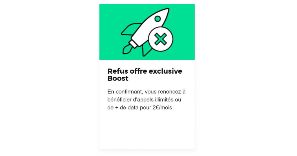 Refus offre exclusive boost