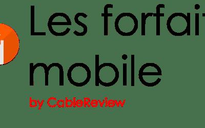 CableReview lance LesForfaitsMobile.fr, un site pour comparer et trouver son forfait mobile au meilleur prix