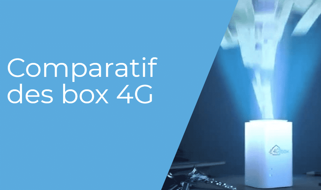 Comparatif box 4G illimité : 4G Box de Bouygues, 4G Home d'Orange, box 4G SFR…