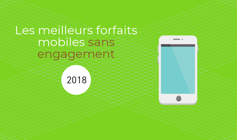 Top 3 des forfaits mobiles sans engagement, à partir de 0.99€/mois