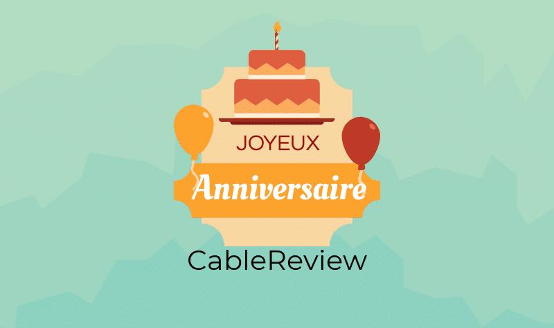 CableReview fête ses 2 ans, joyeux anniversaire !