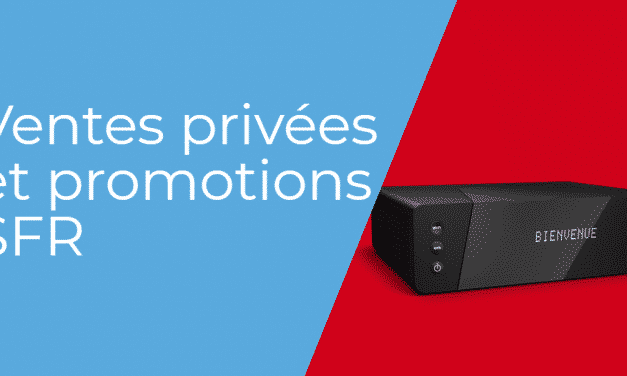 Ventes privées SFR 2018 : toutes les promotions de l'opérateur