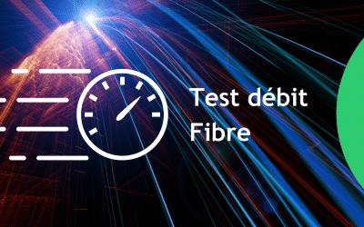 Test débit Fibre : testez votre connexion internet Fibre simplement