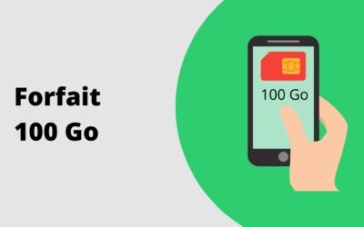 Forfait 100 Go internet, notre comparatif