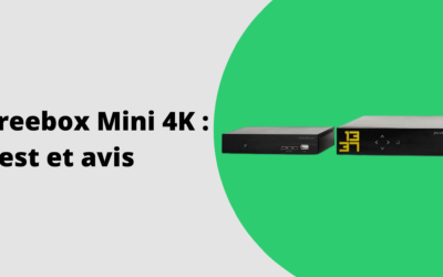 Avis Freebox Mini 4K : le test de la box de Free