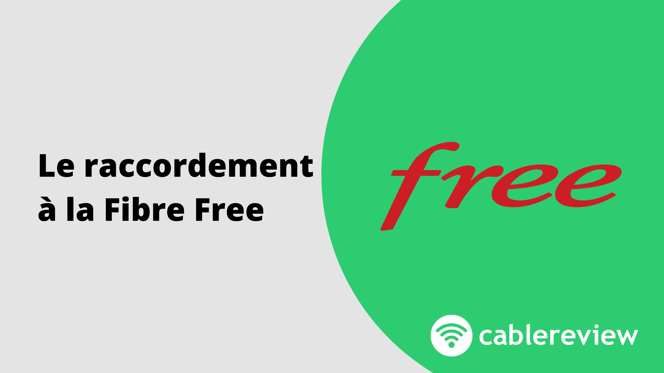 Raccordement Fibre Free