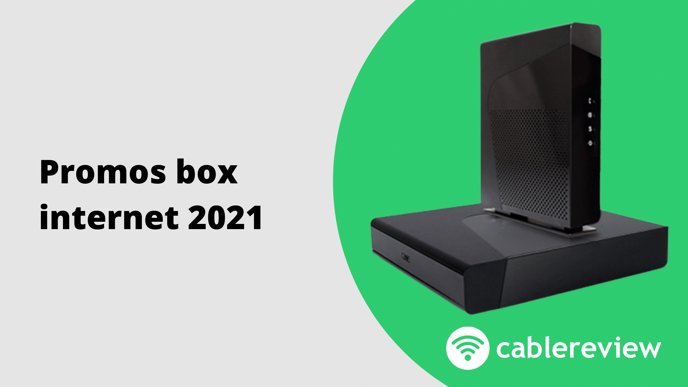 Promos box internet 2021