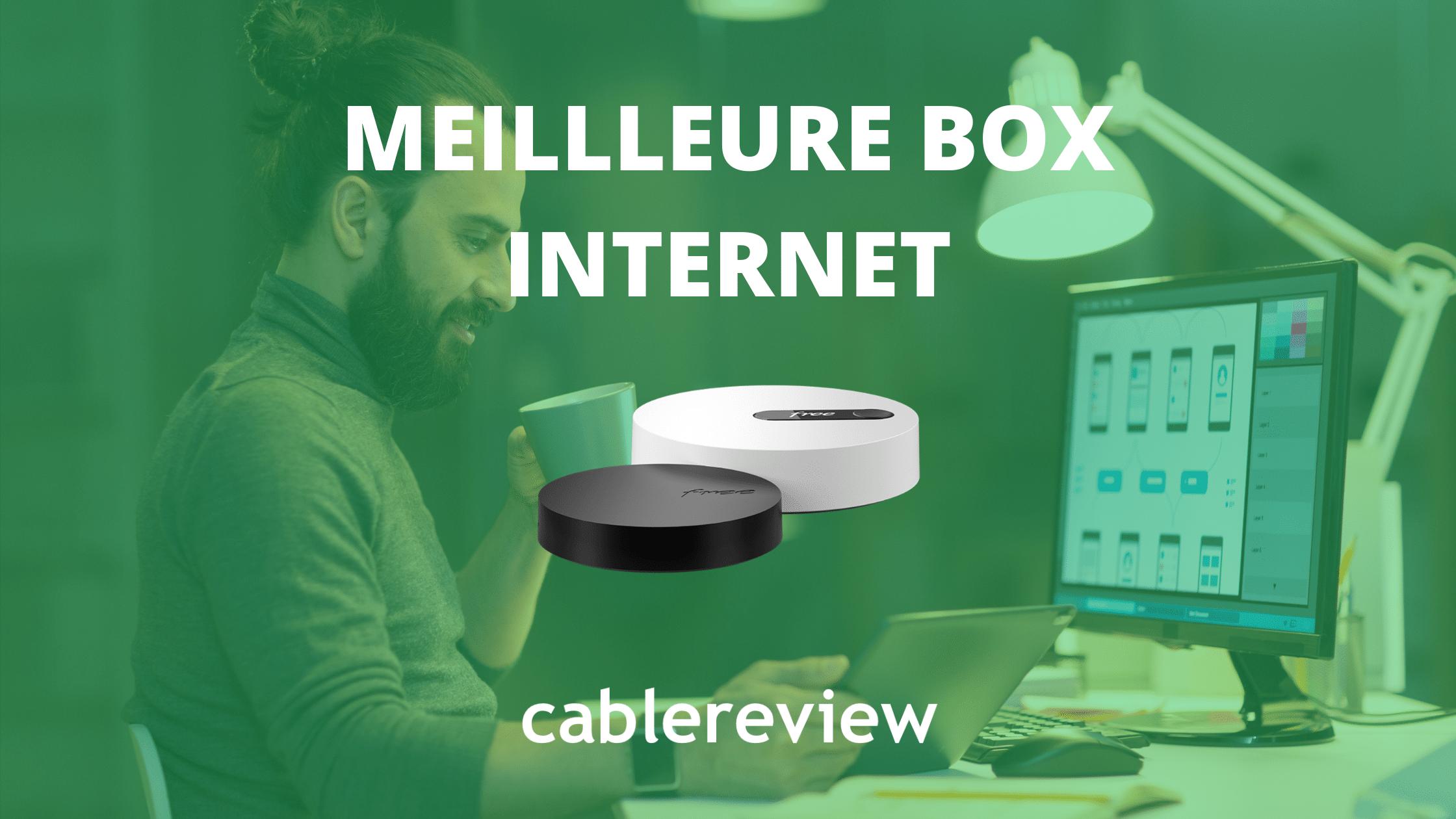 Meilleure box internet