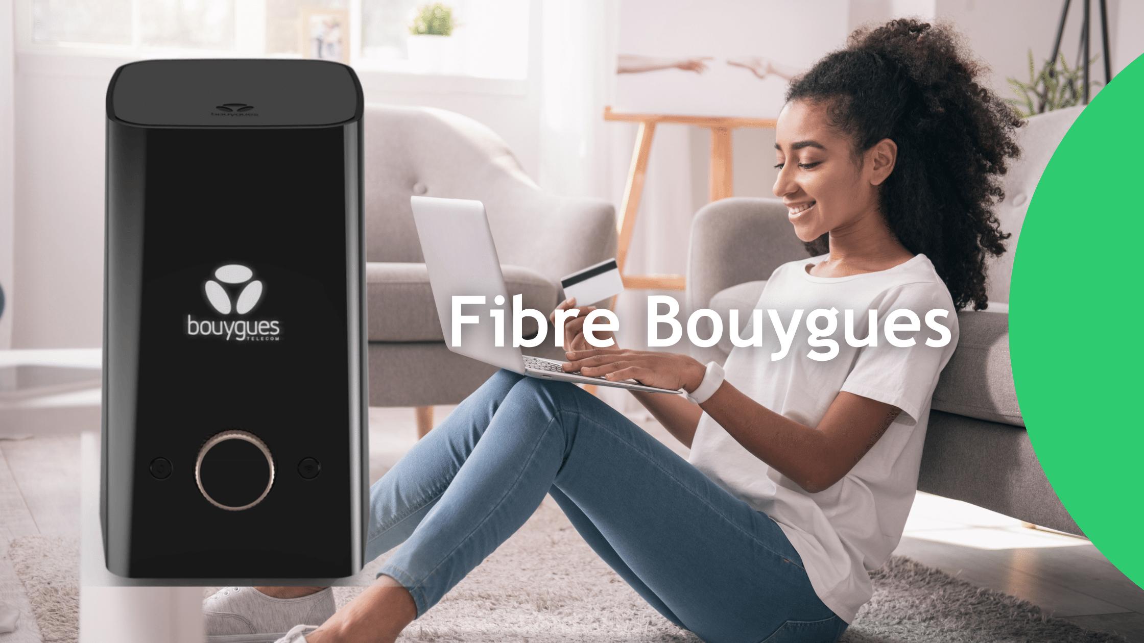 Avis Fibre Bouygues