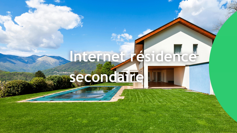 Internet résidence secondaire